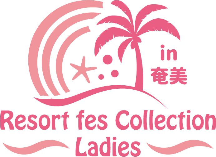 Resort fes Collection in奄美